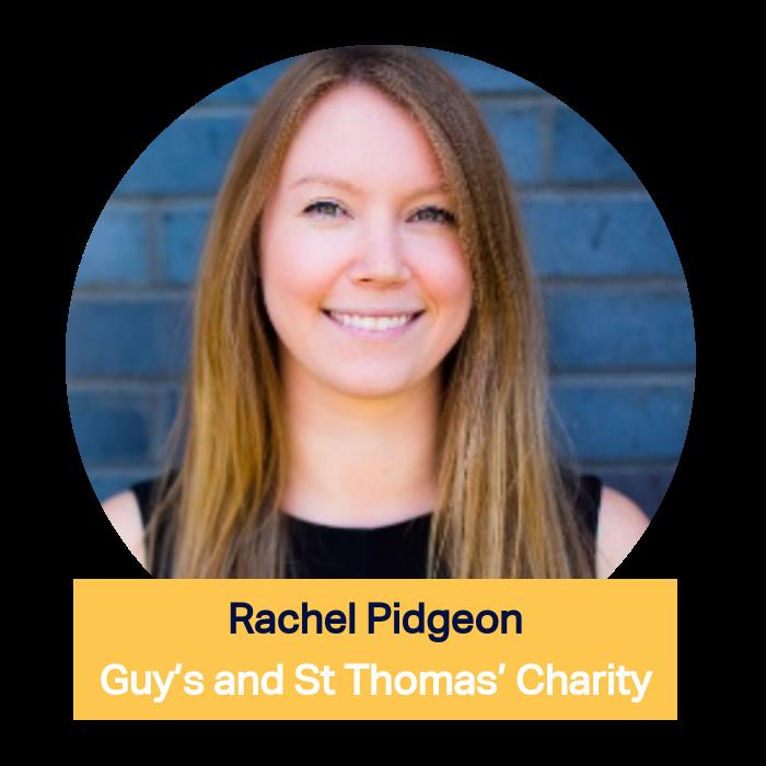 Rachel Pidgeon, Guy's and St Thomas' Charity